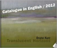 Bruno Kurz - Translucent Horizons